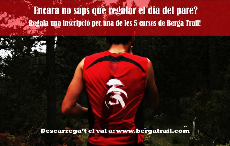 Regala Berga Trail el dia del Pare!